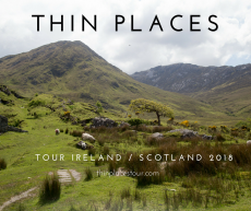 Ireland Scotland Thin Places Tours 2018