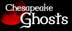 Chesapeake Ghost Walks on Maryland's Eastern Shore